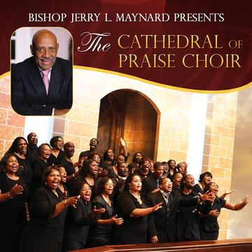 bishop-jerry-l-maynard-and-the-cathedral-of-praise-choir