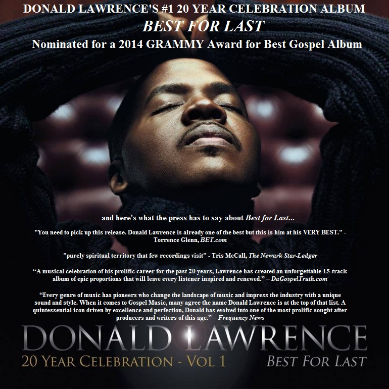 Donald Lawrence & Best for Last 2014 GRAMMY Nomination