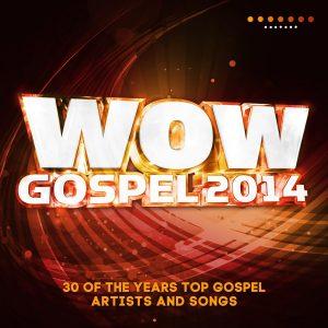 Week of March 29, 2014 Billboard Top Gospel Albums Chart: WOW Gospel 2014 Returns to #1, KB Drops to #6