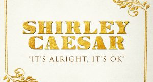 ShirleyCaesar-ItsAlright,ItsOk-Single